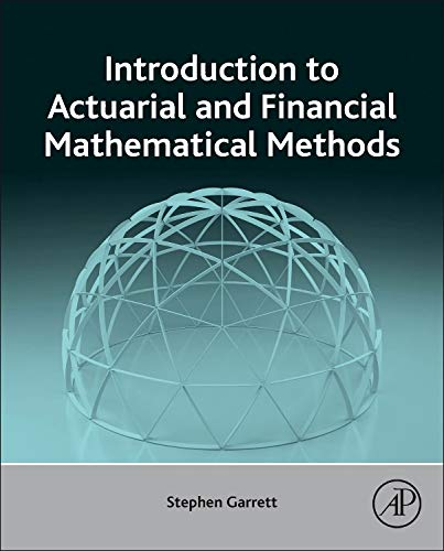9780128001561: Introduction to Actuarial and Financial Mathematical Methods