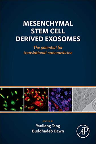 Mesenchymal Stem Cell Derived Exosomes: The Potential for Translational Nanomedicine: Buddhadeb ...