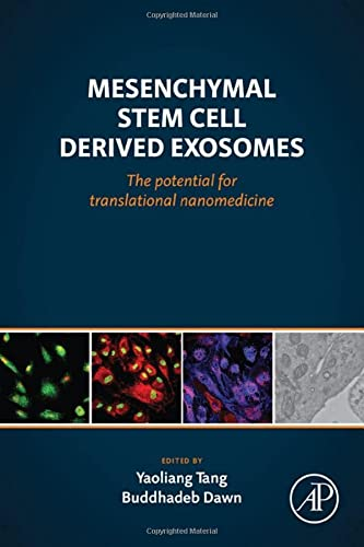 9780128001646: Mesenchymal Stem Cell Derived Exosomes: The Potential for Translational Nanomedicine