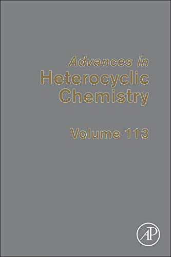 9780128001707: Advances in Heterocyclic Chemistry, Volume 113
