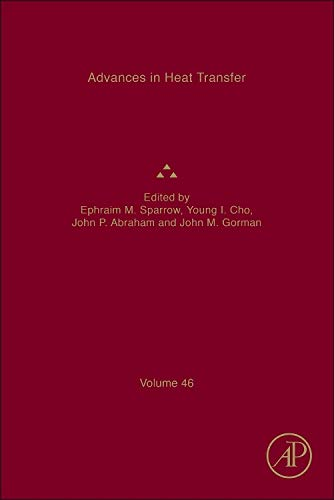 9780128002094: Advances in Heat Transfer: Volume 46