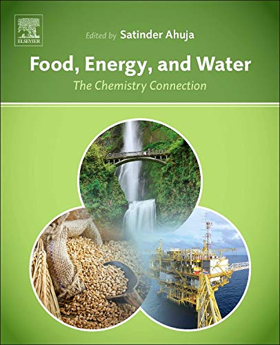 9780128002117: Food, Energy, and Water: The Chemistry Connection
