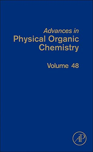 9780128002568: Advances in Physical Organic Chemistry, Volume 48