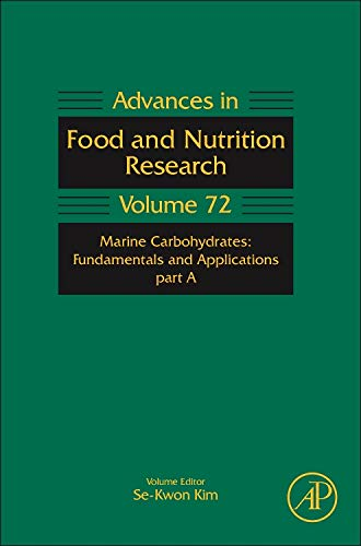 9780128002698: Marine Carbohydrates: Fundamentals and Applications: Part A: 72 (Advances in Food and Nutrition Research)