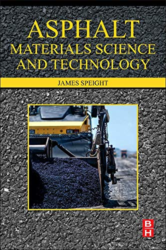9780128002735: Asphalt Materials Science and Technology