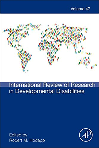 9780128002780: International Review of Research in Developmental Disabilities, Volume 47