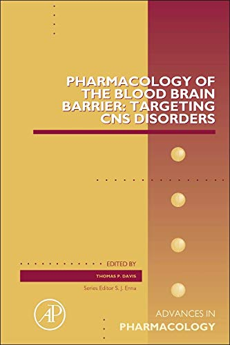 9780128002827: Pharmacology of the Blood Brain Barrier: Targeting CNS Disorders (Advances in Pharmacology)