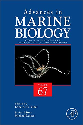 9780128002872: Advances in Cephalopod Science: Biology, Ecology, Cultivation and Fisheries, Volume 67 (Advances in Marine Biology)