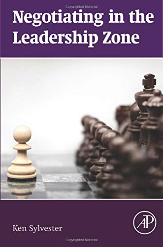 9780128003404: Negotiating in the Leadership Zone