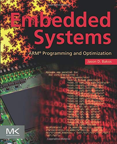 9780128003428: Embedded Systems: ARM Programming and Optimization