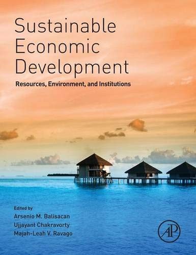 9780128003473: Sustainable Economic Development: Resources, Environment, and Institutions