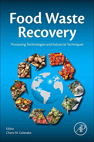9780128003510: Food Waste Recovery: Processing Technologies and Industrial Techniques
