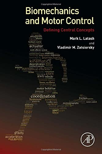 9780128003848: Biomechanics and Motor Control: Defining Central Concepts