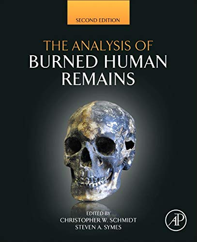 9780128004517: The Analysis of Burned Human Remains