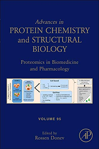 9780128004531: Proteomics in Biomedicine and Pharmacology: 95 (Advances in Protein Chemistry and Structural Biology)