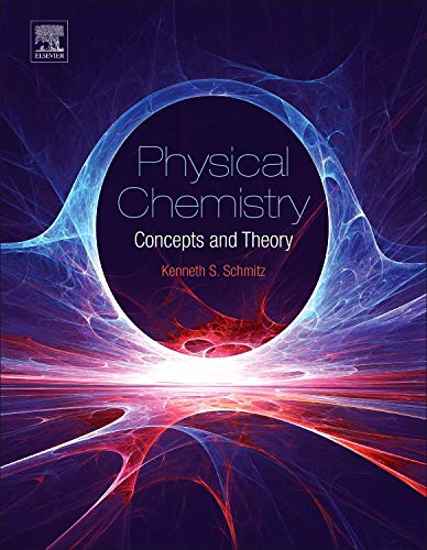 9780128005149: Physical Chemistry: Concepts and Theory