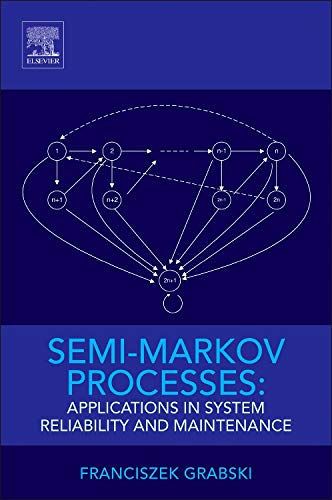 9780128005187: Semi-Markov Processes: Applications in System Reliability and Maintenance
