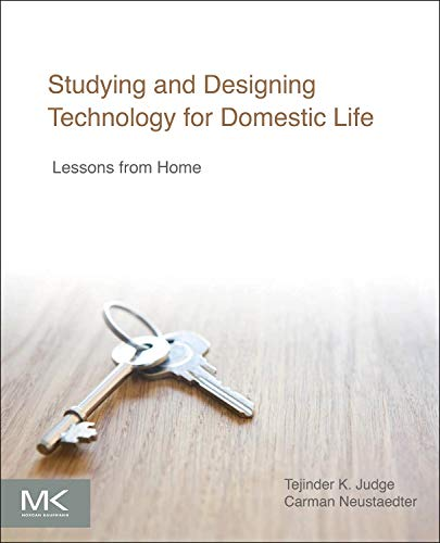 9780128005552: Studying and Designing Technology for Domestic Life: Lessons from Home