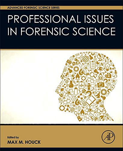 9780128005675: Professional Issues in Forensic Science (Advanced Forensic Science Series)