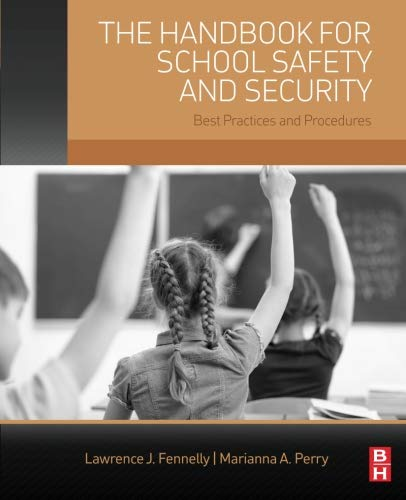 9780128005682: The Handbook for School Safety and Security: Best Practices and Procedures