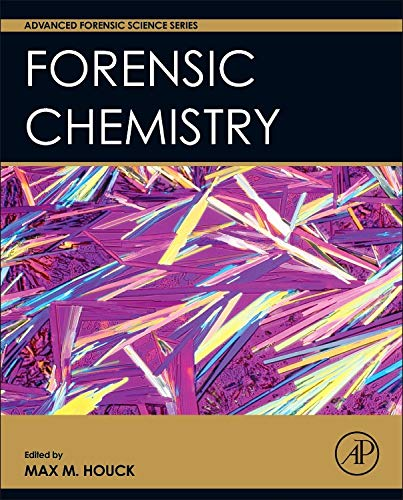 9780128006061: Forensic Chemistry (Advanced Forensic Science Series)