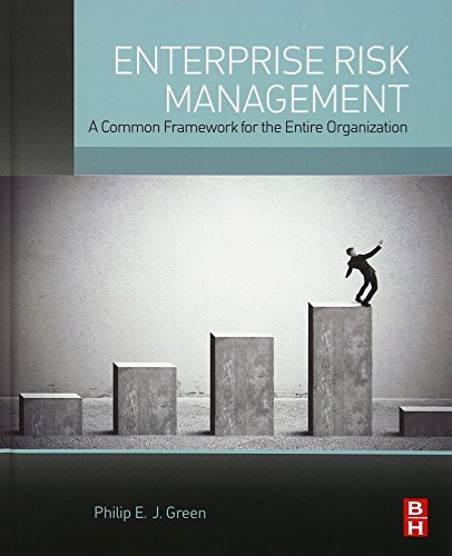 9780128006337: Enterprise Risk Management: A Common Framework for the Entire Organization