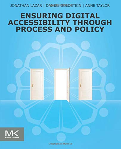 9780128006467: Ensuring Digital Accessibility through Process and Policy