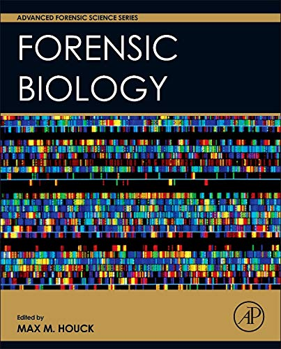 9780128006474: Forensic Biology (Advanced Forensic Science Series)