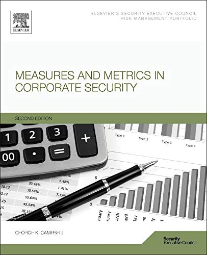 9780128006887: Measures and Metrics in Corporate Security, Second Edition