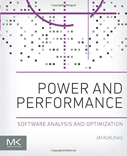9780128007266: Power and Performance: Software Analysis and Optimization