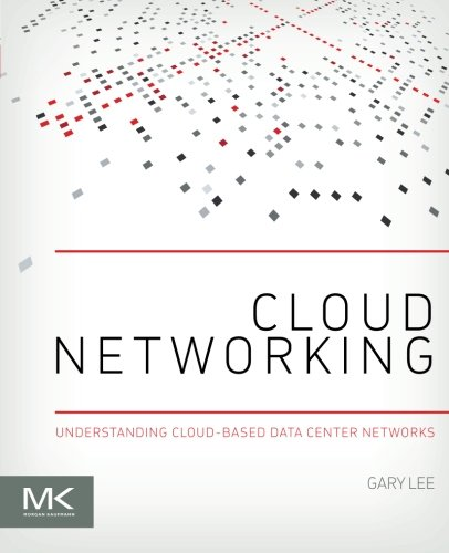9780128007280: Cloud Networking: Understanding Cloud-Based Data Center Networks
