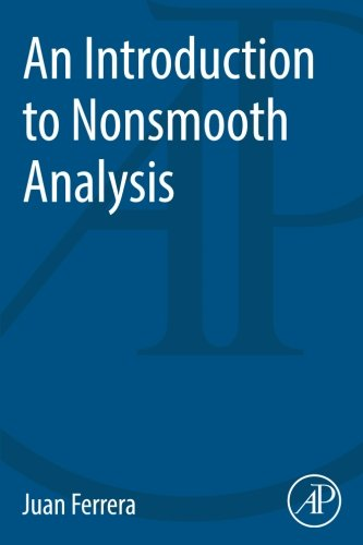 9780128007310: An Introduction to Nonsmooth Analysis