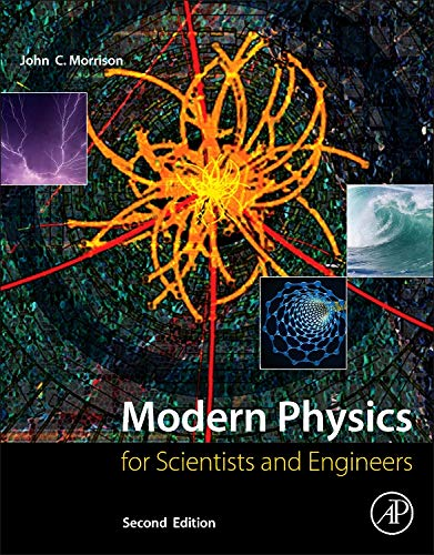 9780128007341: Modern Physics, Second Edition: for Scientists and Engineers