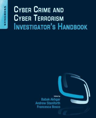 9780128007433: Cyber Crime and Cyber Terrorism Investigator's Handbook