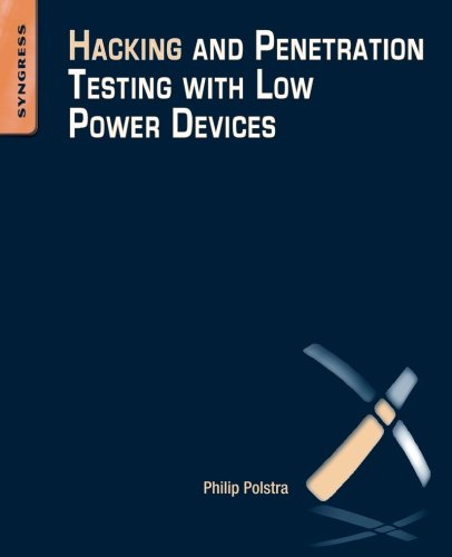 9780128007518: Hacking and Penetration Testing With Low Power Devices