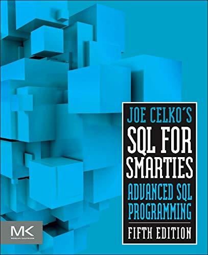 9780128007617: Joe Celko's SQL for Smarties: Advanced SQL Programming