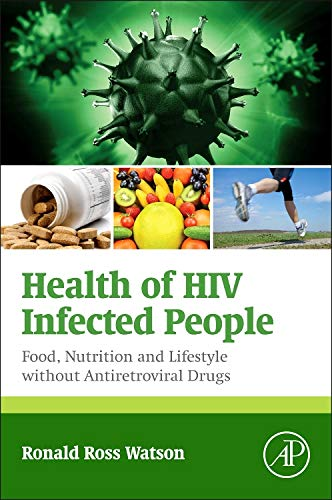 9780128007679: Health of HIV Infected People: Vol. 2: Food, Nutrition and Lifestyle Without Antiretroviral Drugs