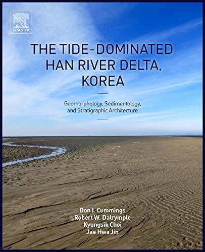 9780128007686: Tide-Dominated Han River Delta, Korea
