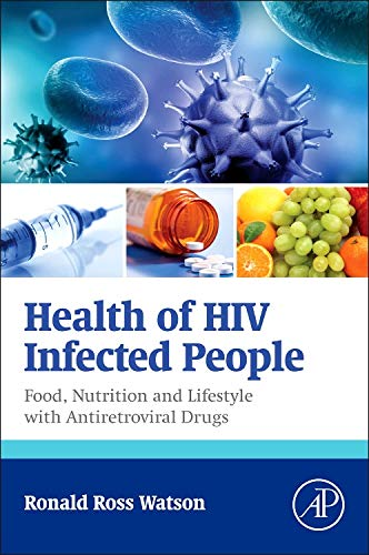 9780128007693: Health of HIV Infected People: Food, Nutrition and Lifestyle with Antiretroviral Drugs