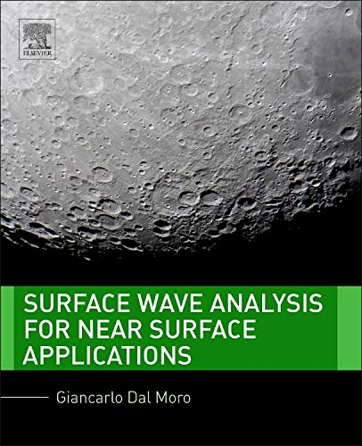 9780128007709: Surface Wave Analysis for Near Surface Applications