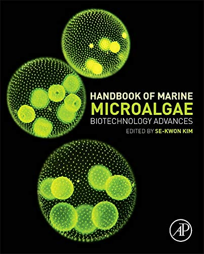 9780128007761: Handbook of Marine Microalgae: Biotechnology Advances