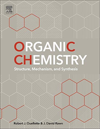 9780128007808: Organic Chemistry: Structure, Mechanism, and Synthesis