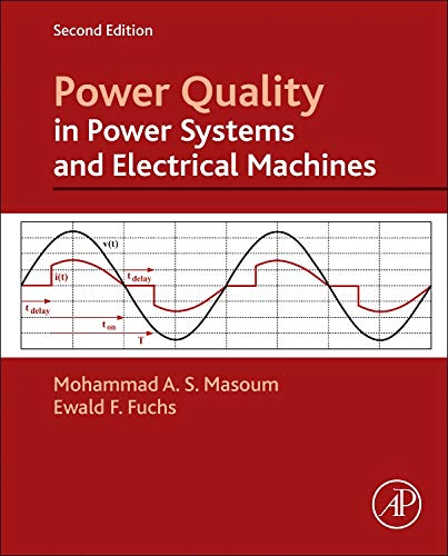 9780128007822: Power Quality in Power Systems and Electrical Machines