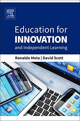 9780128008478: Education for Innovation and Independent Learning
