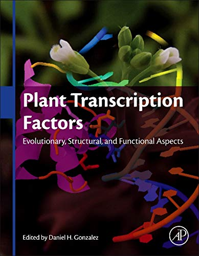 9780128008546: Plant Transcription Factors: Evolutionary, Structural and Functional Aspects