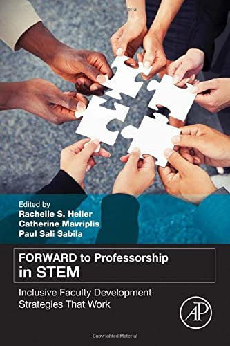 9780128008553: FORWARD to Professorship in STEM: Inclusive Faculty Development Strategies That Work