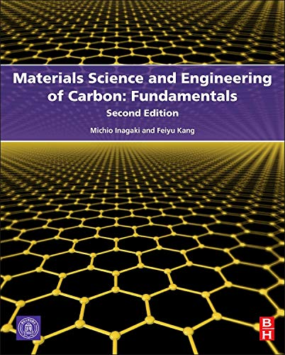 9780128008584: Materials Science and Engineering of Carbon: Fundamentals, Second Edition
