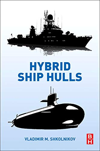 9780128008614: Hybrid Ship Hulls: Engineering Design Rationales