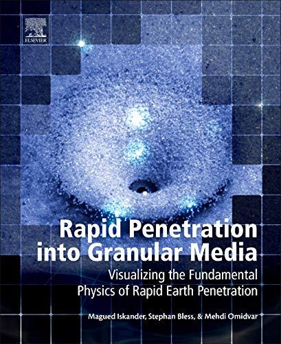 9780128008683: Rapid Penetration into Granular Media: Visualizing the Fundamental Physics of Rapid Earth Penetration