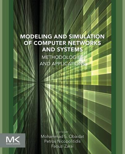 9780128008874: Modeling and Simulation of Computer Networks and Systems: Methodologies and Applications